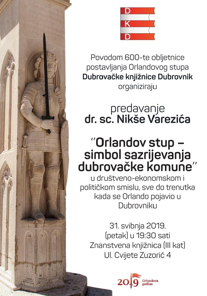 Predavanje dr. sc. Nikše Varezića ''Orlandov stup – simbol sazrijevanja dubrovačke komune''
